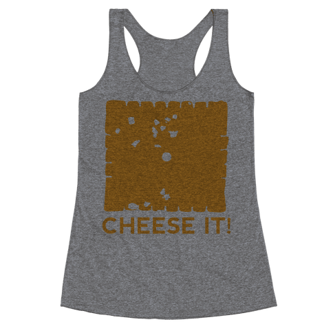 Cheese It (tank) Racerback Tank Top