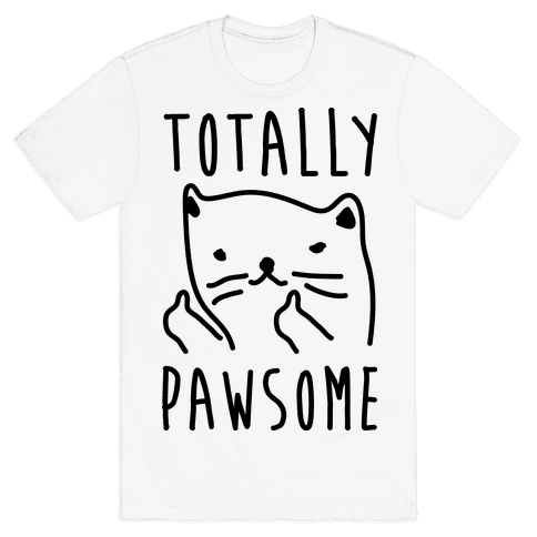 Totally Pawsome Mens T-Shirt