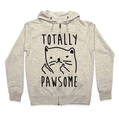 Totally Pawsome Zip Hoodie