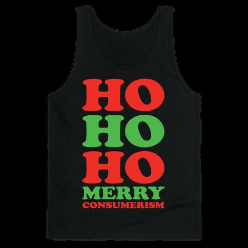Ho Ho Ho Merry Consumerism Tank Top