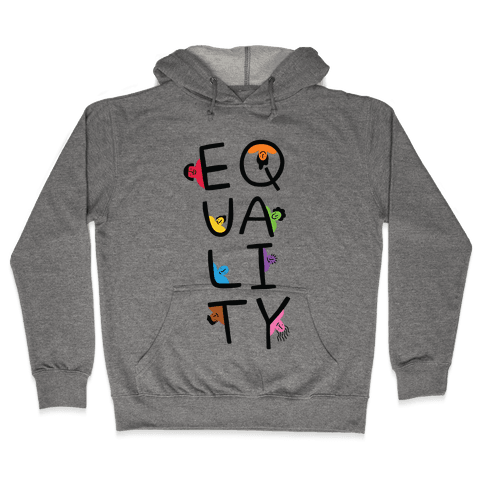 Equality People Hooded Sweatshirt