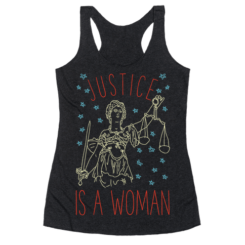 Justice is a Woman Racerback Tank Top