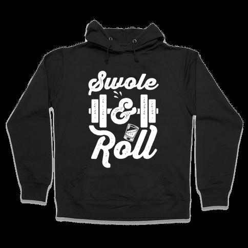 Swole And Roll Hooded Sweatshirt