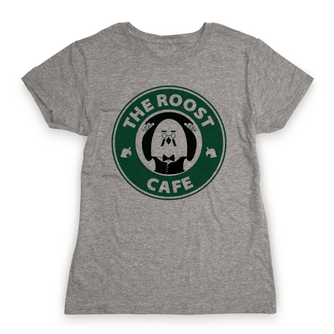 The Roost Cafe Womens T-Shirt