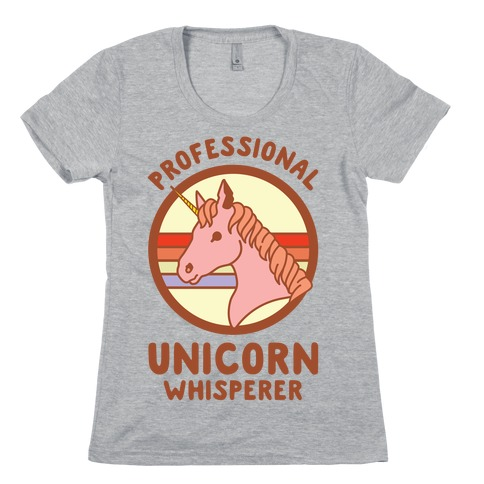 Professional Unicorn Whisperer Womens T-Shirt