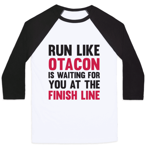 Run Like Otacon Is Waiting For You At The Finish Line Baseball Tee
