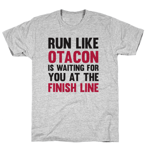 Run Like Otacon Is Waiting For You At The Finish Line Mens T-Shirt