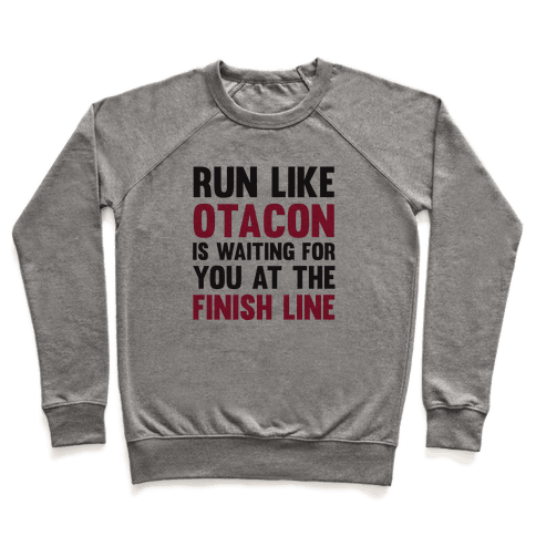 Run Like Otacon Is Waiting For You At The Finish Line Pullover