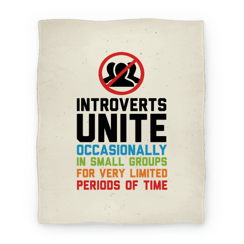 Introverts Unite! Blanket