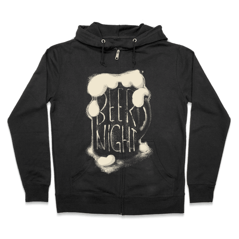 Beer Night Zip Hoodie