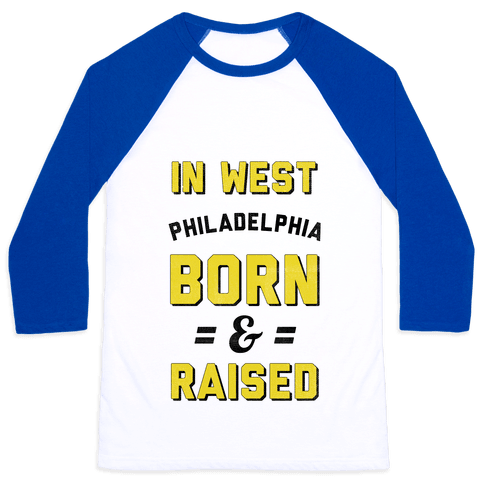 In West Philadelphia Born & Raised (taxi tank) Baseball Tee