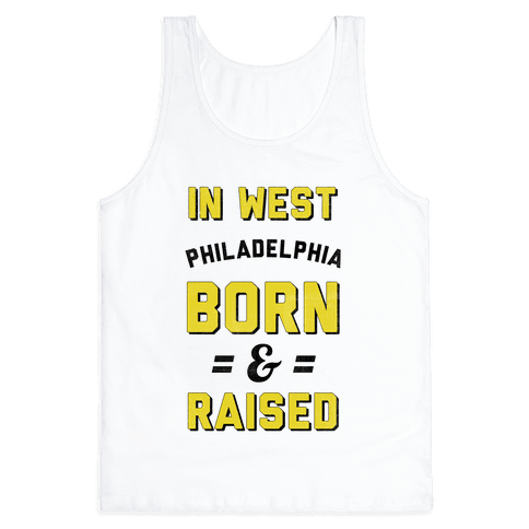In West Philadelphia Born & Raised (taxi tank)