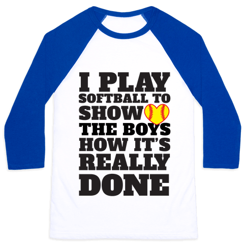 Show The Boys Baseball Tee