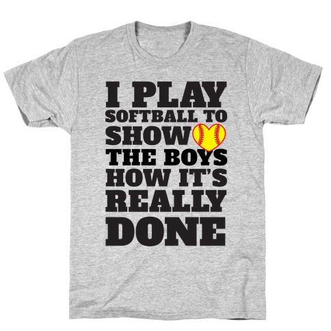 Show The Boys T-Shirt