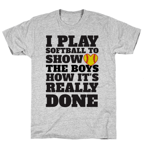 Show The Boys Mens T-Shirt