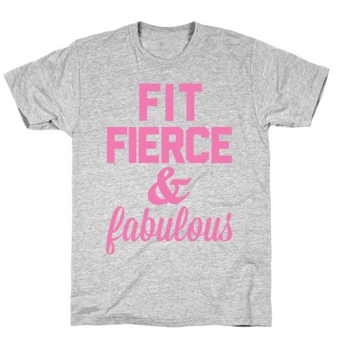 Fit Fierce & Fabulous Mens T-Shirt