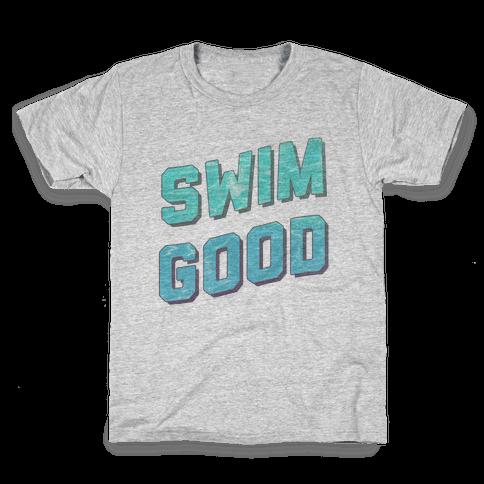 Swim Good Kids T-Shirt