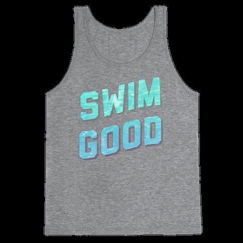 Swim Good Tank Top