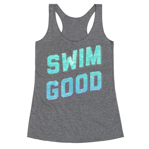Swim Good Racerback Tank Top