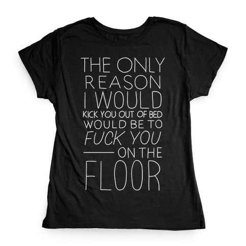 F*** You On The Floor (Vintage) Womens T-Shirt