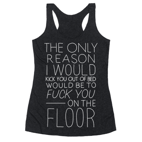 F*** You On The Floor (Vintage) Racerback Tank Top