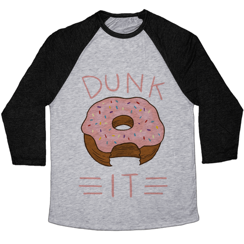 Dunk It (Donut) Baseball Tee