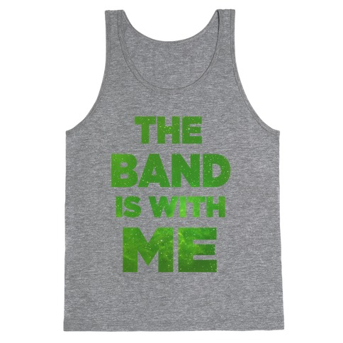 The Band is With Me Tank Top