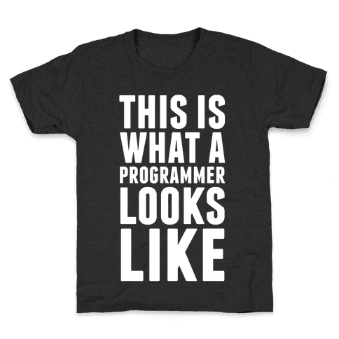 This Is What A Programmer Looks Like Kids T-Shirt