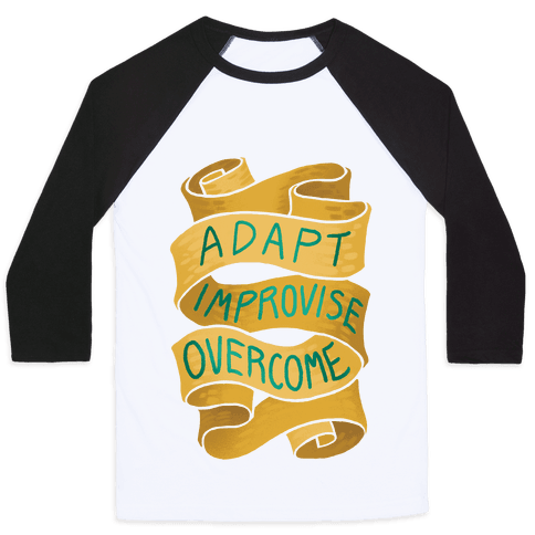 Adapt, Improvise, Overcome Baseball Tee