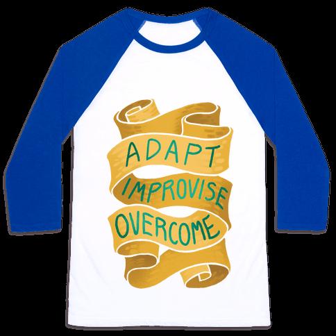 Adapt, Improvise, Overcome Baseball Tee