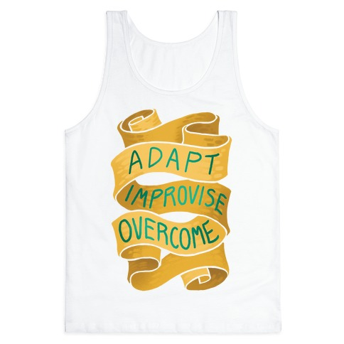 Adapt, Improvise, Overcome Tank Top