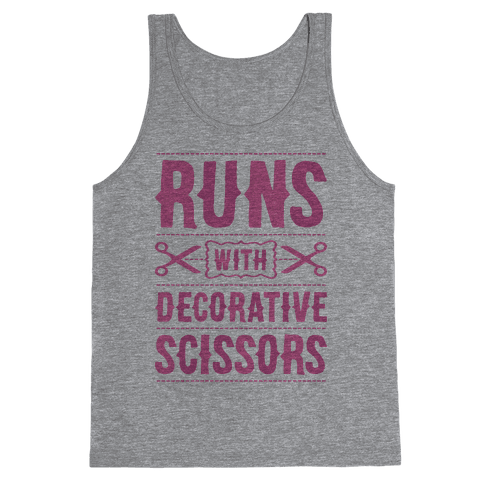 Runs With Decorative Scissors Tank Top