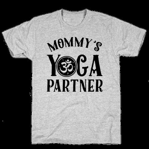 Mommy's Yoga Partner Mens T-Shirt