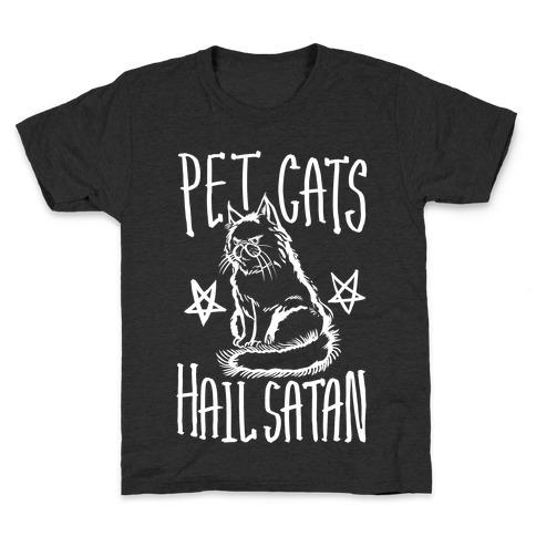 Pet Cats. Hail Satan Kids T-Shirt