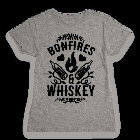 Bonfires & Whiskey Womens T-Shirt