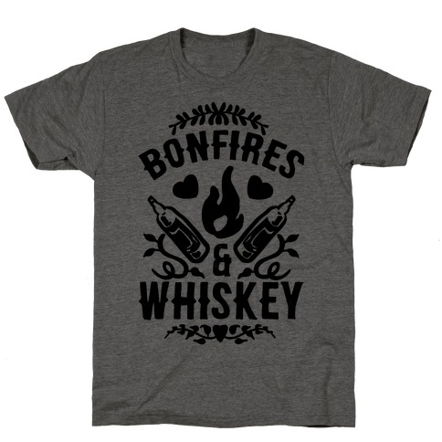 Bonfires & Whiskey T-Shirt