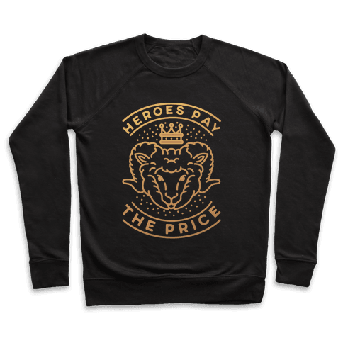 Heroes Pay The Price Pullover