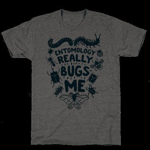 Entomology Really Bugs Me