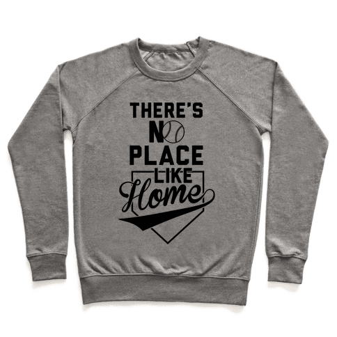 There's No Place Like Home Pullover