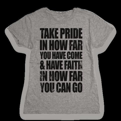 Take Pride & Have Faith Womens T-Shirt