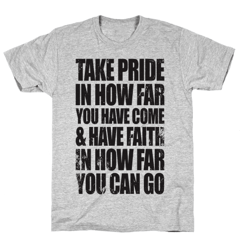 Take Pride & Have Faith Mens T-Shirt