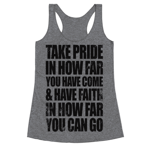 Take Pride & Have Faith Racerback Tank Top