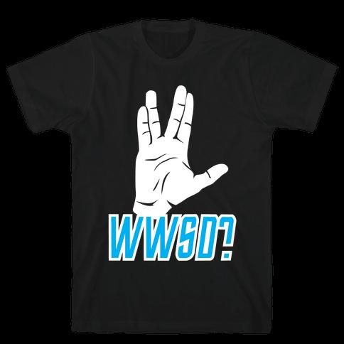 WWSD? Mens T-Shirt
