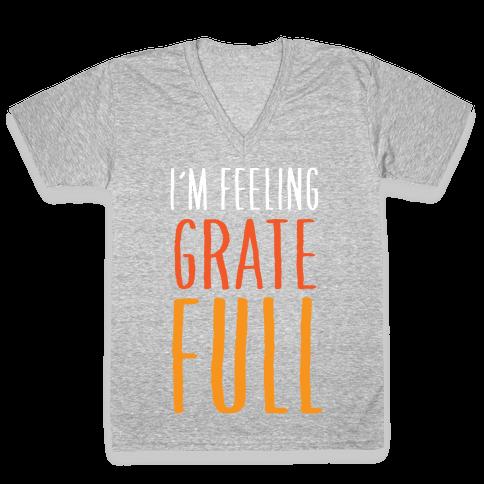 I'm Feeling Grate-Full V-Neck Tee Shirt