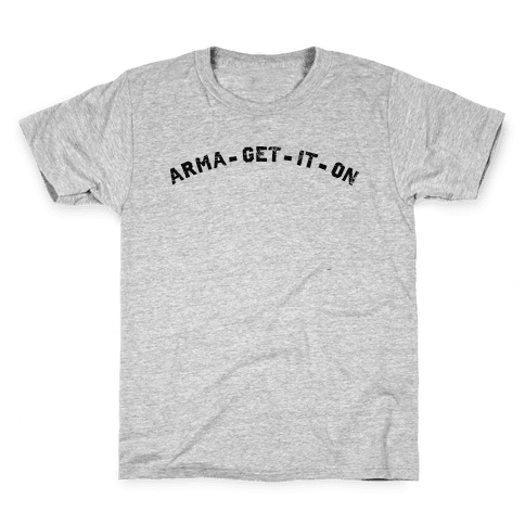 ARMA-GET-IT-ON Kids T-Shirt