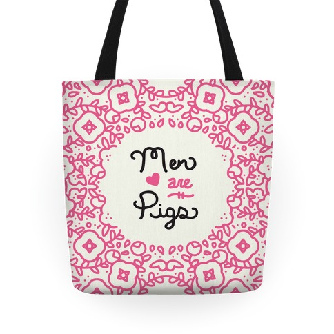 Men Are Pigs Tote Tote