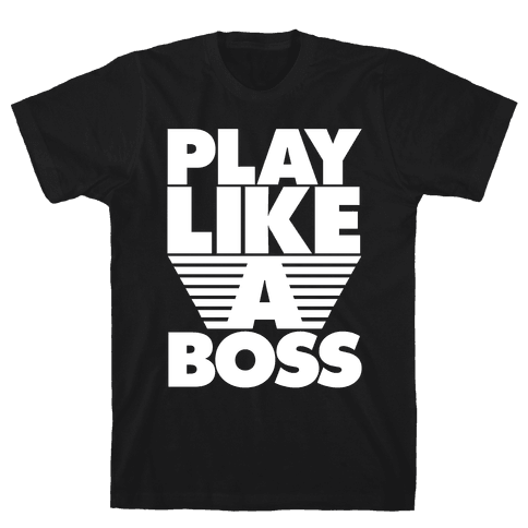 Play Like A Boss Mens T-Shirt