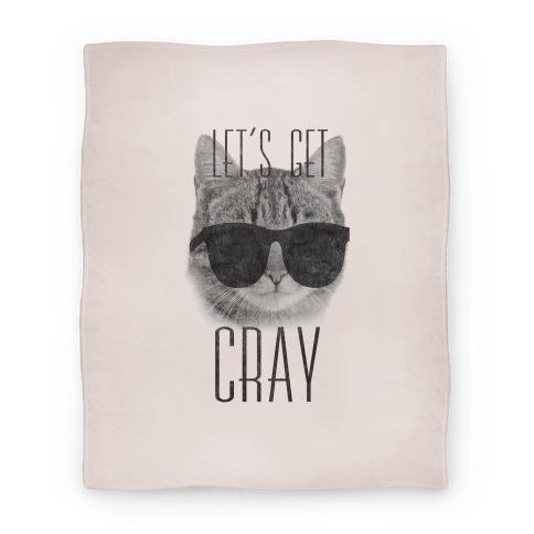 Let's Get Cray Blanket