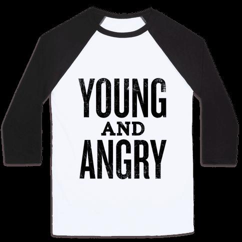 Young And Angry Baseball Tee