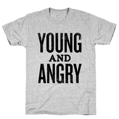 Young And Angry Mens T-Shirt